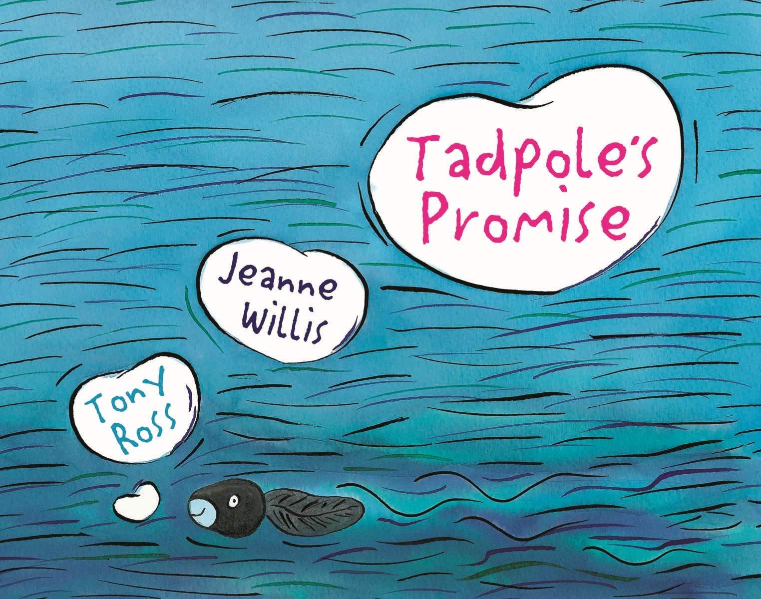 Tadpole's Promise: Amazon.co.uk: Jeanne Willis, Tony Ross: Books