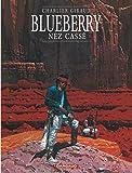 Blueberry, tome 18 : Nez cassé