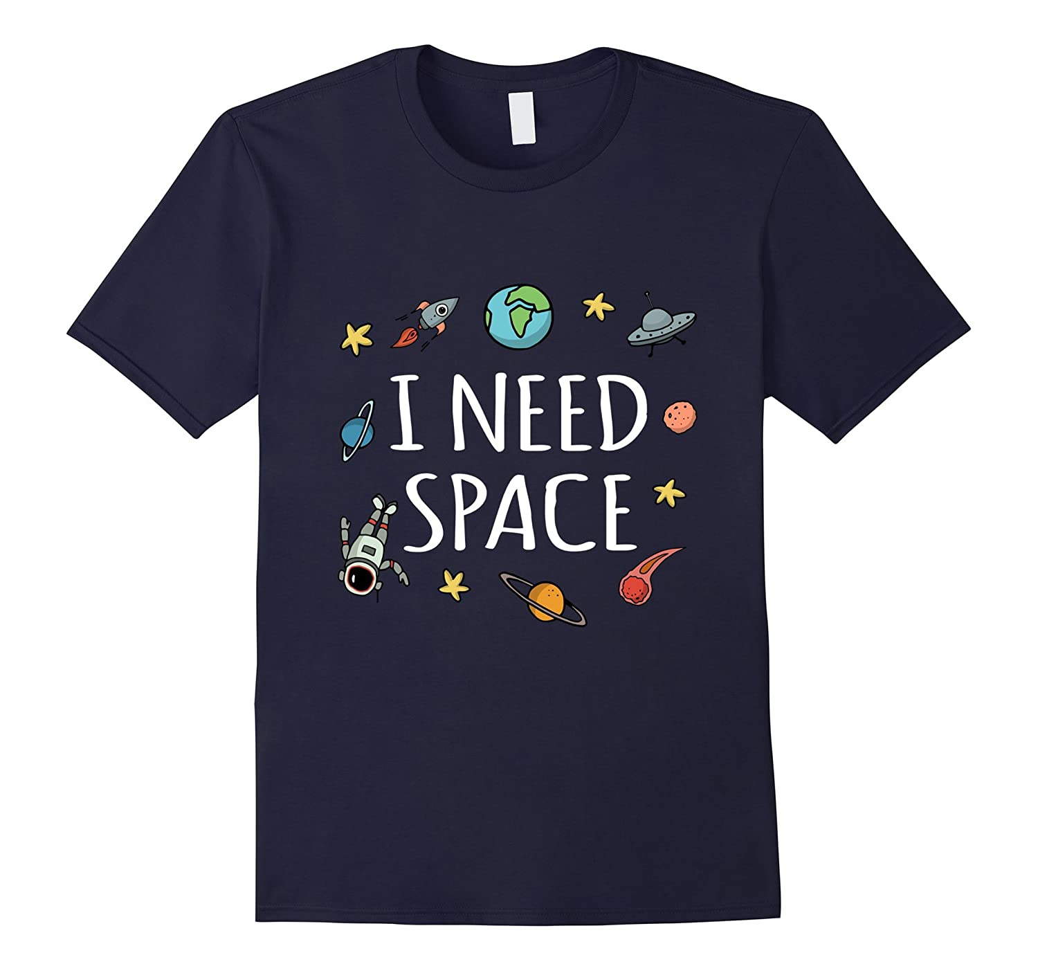 Funny I Need Space T-Shirt-T-Shirt