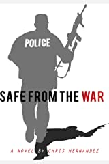 Safe From the War Kindle Edition