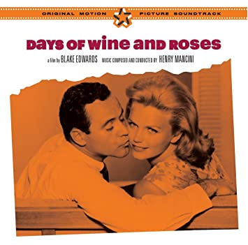 Days of Wine and Roses Original