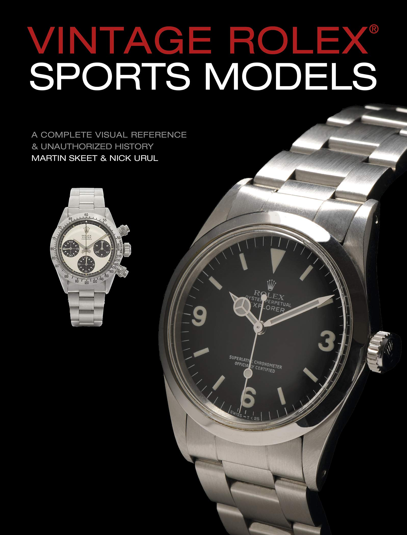 Vintage Rolex Sports Models 4th Edition  A Complete Visual Reference And Unauthorized History