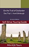 Mini Kilt Tours On the Trail of Outlander: Day Trip 1 - from Edinburgh
