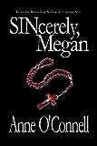 SINcerely Megan (BDSM Erotica)