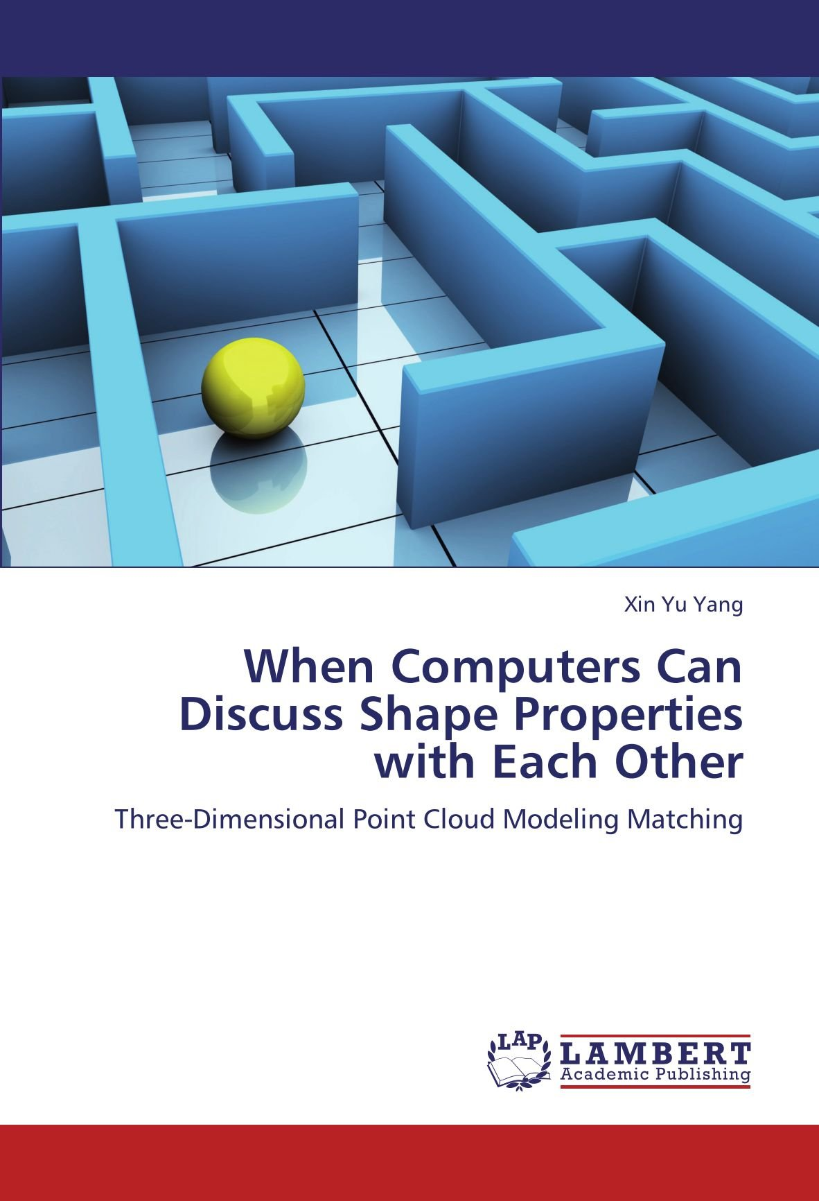 Download When Computers Can Discuss Shape Properties with Each Other: Three-Dimensional Point Cloud Modeling Matching pdf