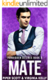 Mate (Forbidden Desires Book 3)