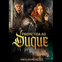 Prometida ao Duque