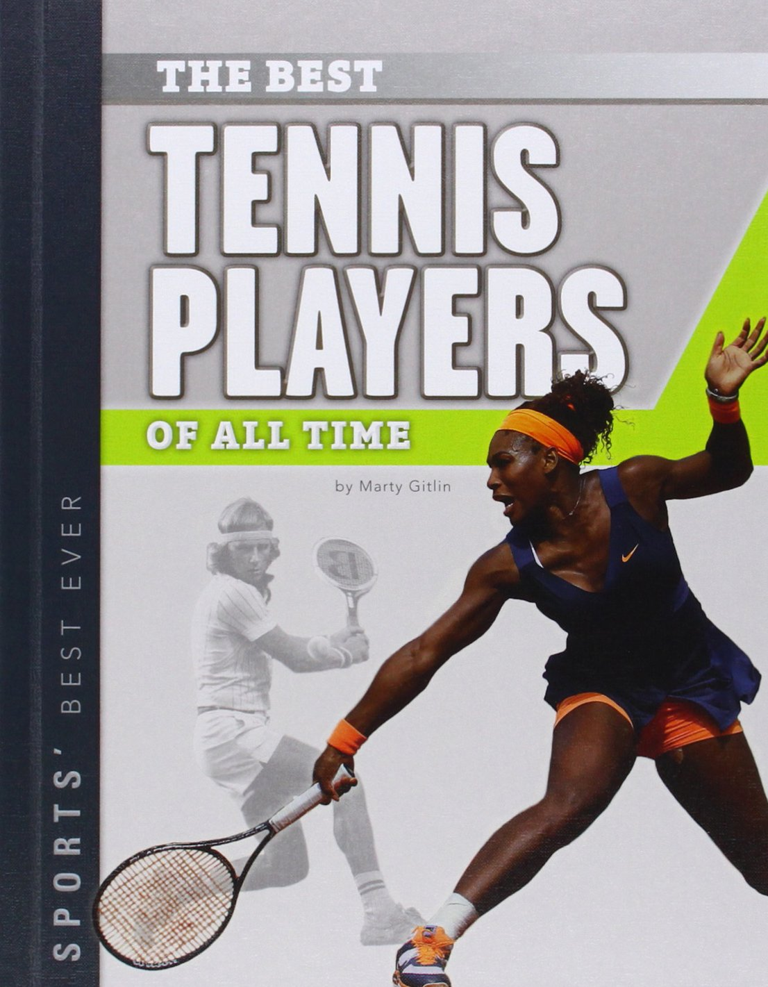 Best Tennis Players of All Time (Sports' Best Ever) by Sportszone (Image #1)