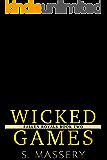 Wicked Games: A Dark High School Bully Romance (Fallen Royals Book 2)