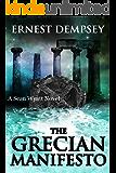 The Grecian Manifesto : A Sean Wyatt Archaeological Thriller (Sean Wyatt Adventure Book 4) (English Edition)
