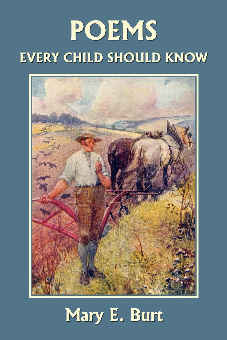 Poems Every Child Should Know (Yesterday's Classics) pdf epub