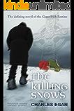 The Killing Snows: The Defining Novel of the Great Irish Famine (The Irish Famine Series, Book 1 of 3)