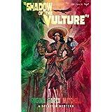 Shadow of the Vulture (Splatter Western)