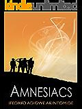 Amnesiacs (The Event Book 1)