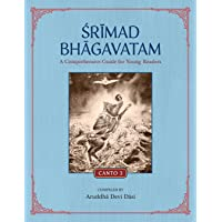 Srimad Bhagavatam: A Comprehensive Guide for Young Readers: Canto 3