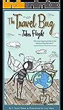 The Travel Bug Takes Flight