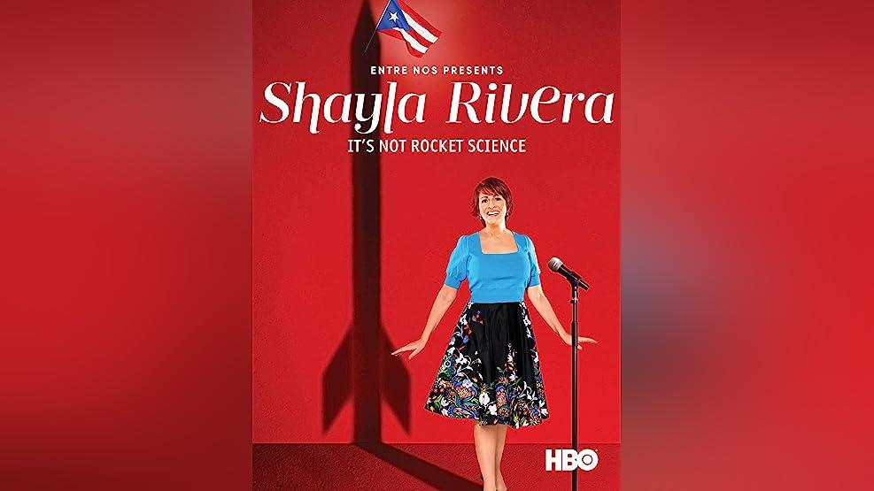 Entre Nos Presents: Shayla Rivera: It's Not Rocket Science