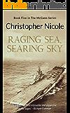 Raging Sea, Searing Sky (McGann saga Book 5)