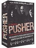 Pusher - La trilogia