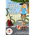 Witch Out of Luck: Magic and Mayhem Universe (Kracken's Hole Book 3)