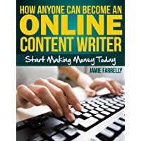 How Anyone Can Become an Online Content Writer (English Edition)