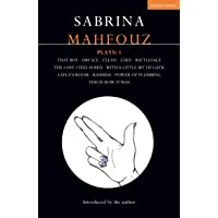 Sabrina Mahfouz Plays: 1: That Boy; Dry Ice; Clean; Chef; Battleface; The Love I Feel is Red; With a Little Bit of Luck; Layla's Room; Rashida; Power of Plumbing; This is How it Was