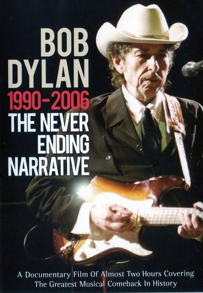 ボブ・ディラン(Bob Dylan)『ネヴァー・エンディング・ストーリー ー1990-2006ー』