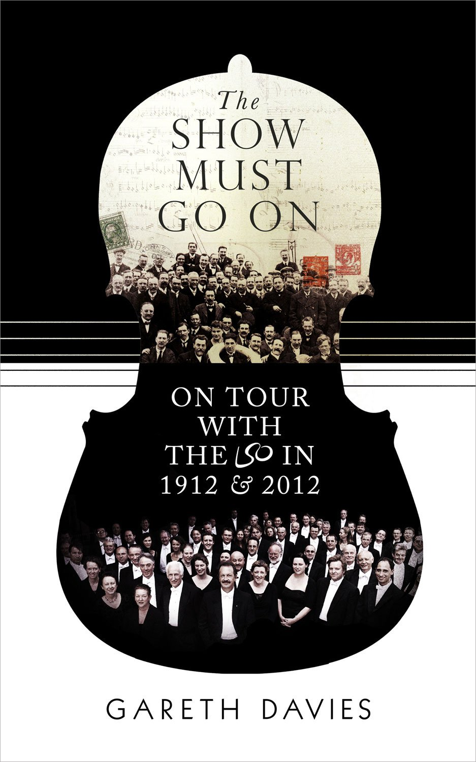 The Show Must Go On: On Tour with the LSO in 1912 & 2012 pdf epub