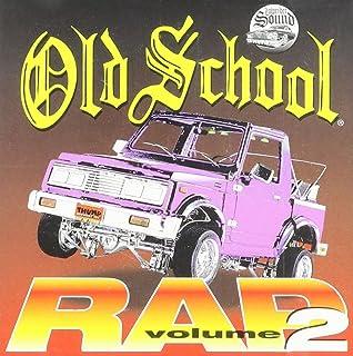 Various Artists - Old School Rap Volume 4 - Amazon com Music