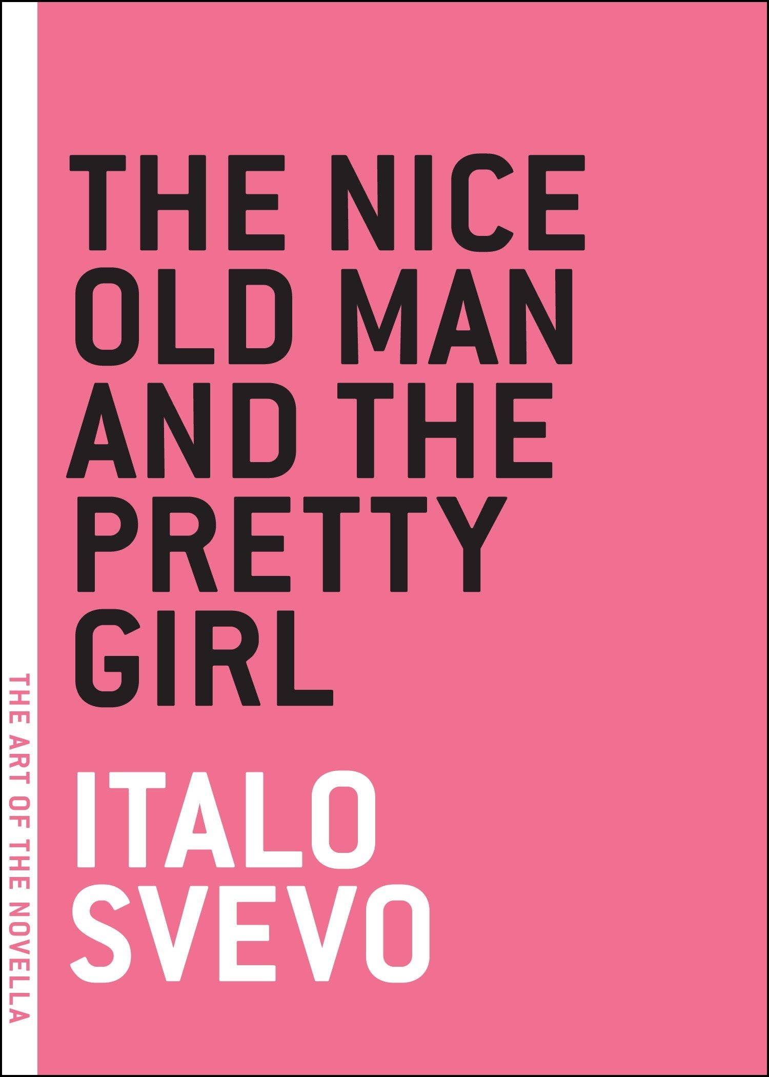 The Pretty Girl: Novella and Stories