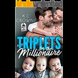 Triplets for The Millionaire : A Bad Boy's Secret Baby Romance (Doctors of Denver Book 4)