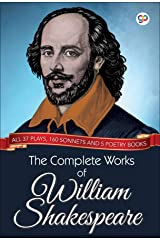 The Complete Works of William Shakespeare: All 37 plays, 160 sonnets and 5 poetry books (Global Classics) Kindle Edition