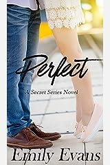 Perfect (Secret Series Book 2) Kindle Edition