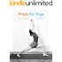 Props for Yoga: A Guide to Iyengar Yoga Practice with Props (Standing Poses Book 1) (English Edition)