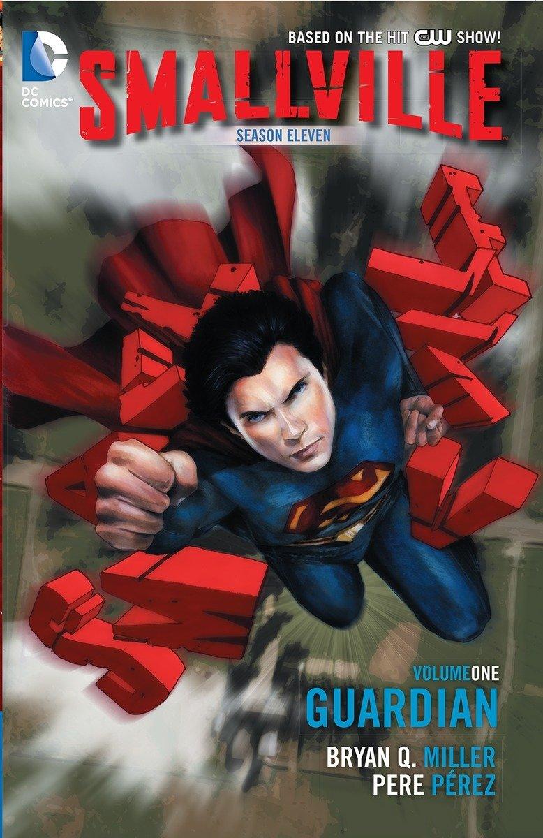 Smallville Season 11 Vol. 1: Guardian by DC Comics
