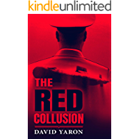 The Red Collusion: A Military Thriller