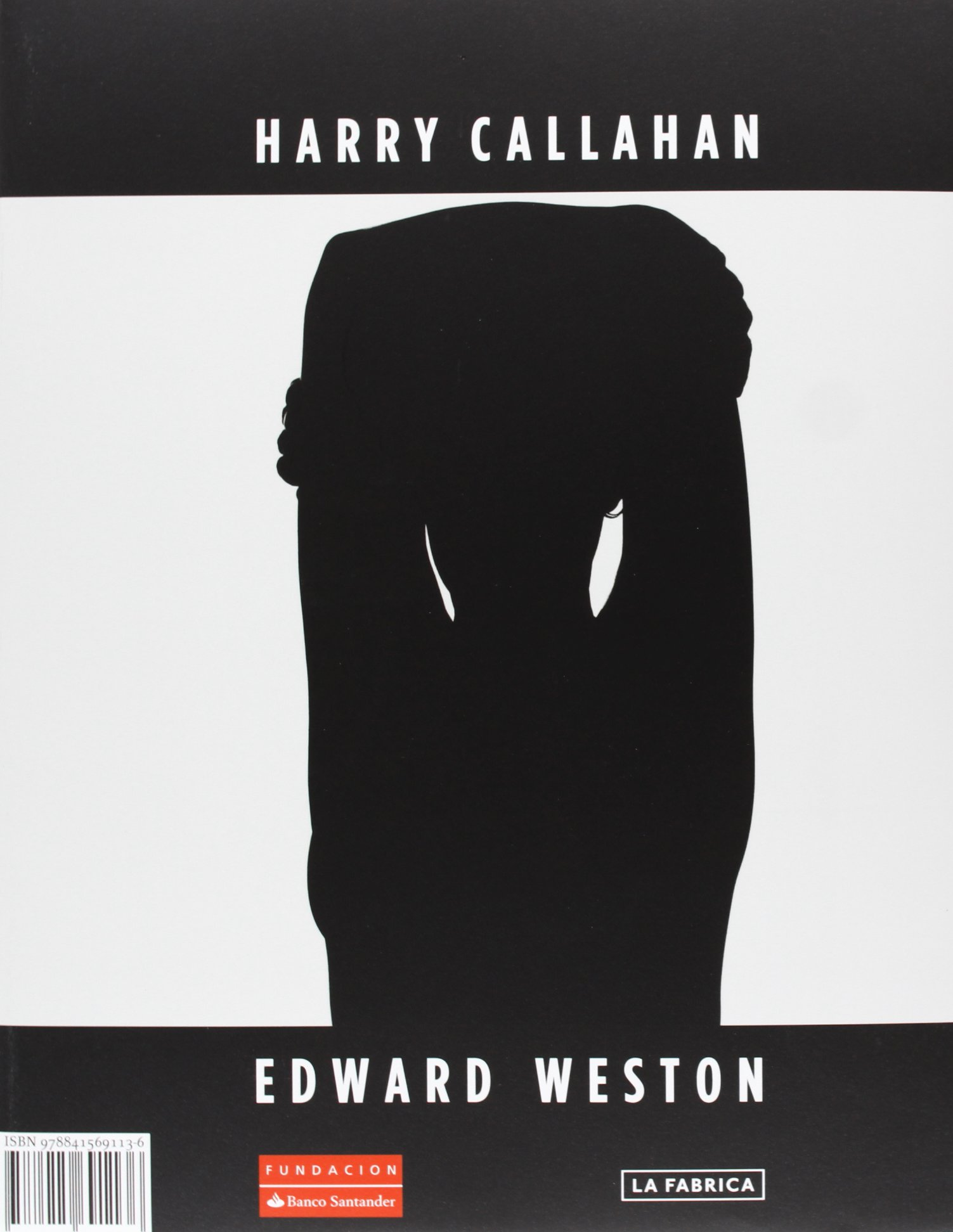 El, Ella, Ello. Fotografías De Harry Callaham Y Edward Weston Libros de Autor: Amazon.es: Edward Weston, Harry Callaham: Libros