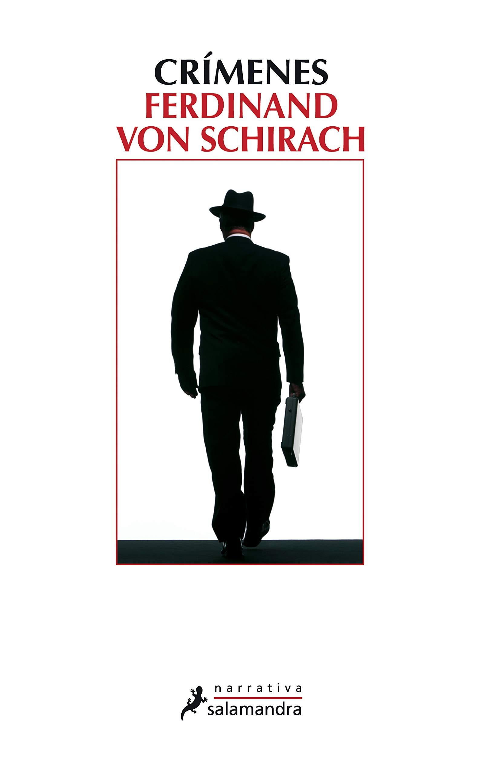 Crímenes (Narrativa): Amazon.es: von Schirach, Ferdinand: Libros