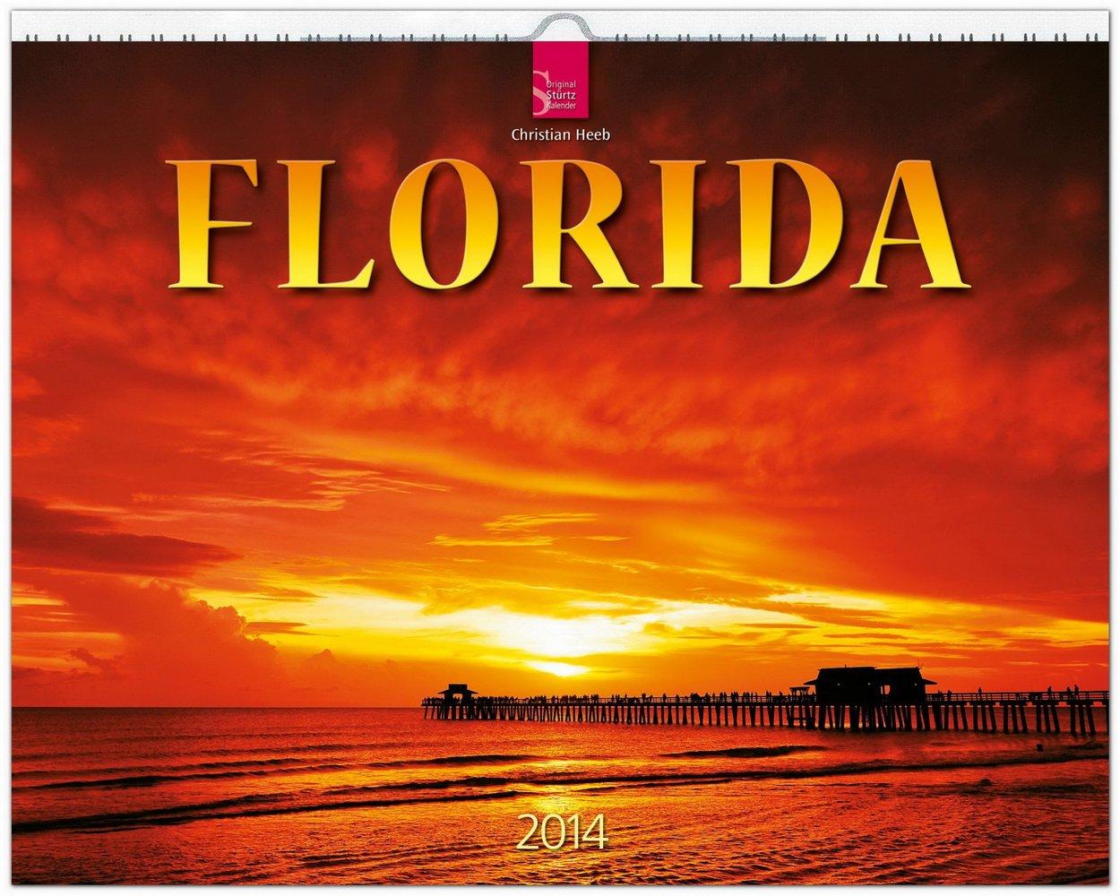 Florida 2014: Original Stürtz-Kalender - Großformat-Kalender 60 x 48 cm [Spiralbindung]
