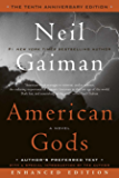 American Gods: The Tenth Anniversary Edition (Enhanced Edition): A Novel (English Edition)