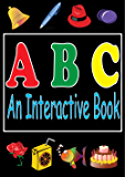 ABC's : An Interactive Book And Educational Apps For Kids