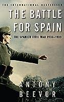 The Battle For Spain: The Spanish Civil War