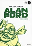 Alan Ford. Libro tre: 3