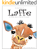 The Adventures of Laffe the Giraffe: Friends Don't Bully Friends