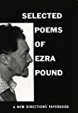 Selected Poems of Ezra Pound (New Directions Paperbook Book 66) (English Edition)