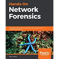 Hands-On Network Forensics