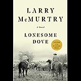 Lonesome Dove: A Novel