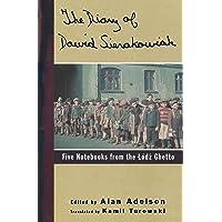 Diary of Dawid Sierakowiak: Five Notebooks from the Lodz Ghetto
