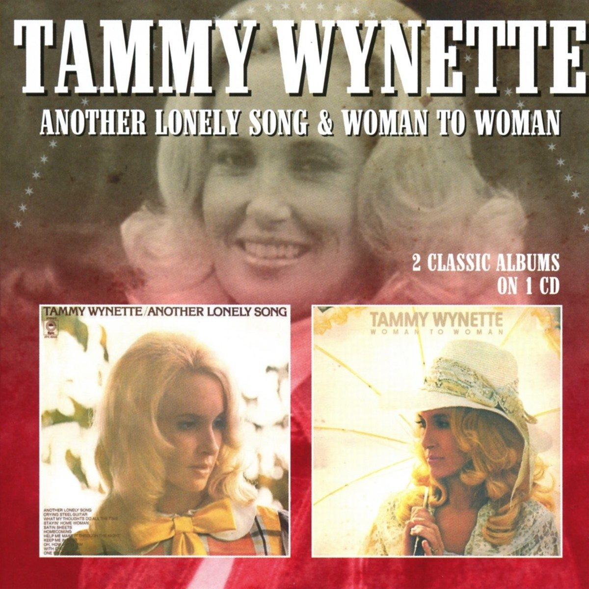 CD : Tammy Wynette - Another Lonely Song / Woman To Woman (United Kingdom - Import)
