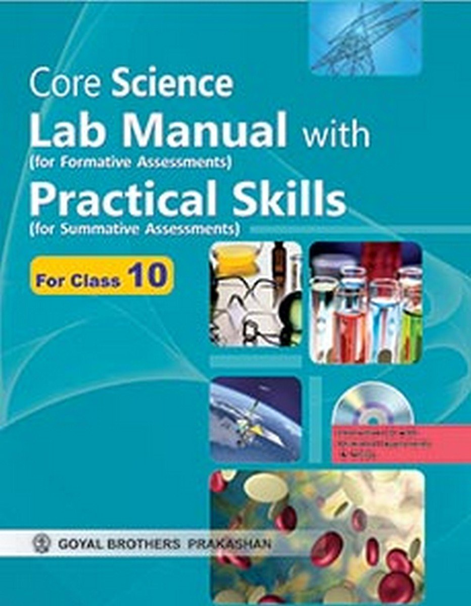 Core Science Lab Manual with Practical Skills as Per CCE X
